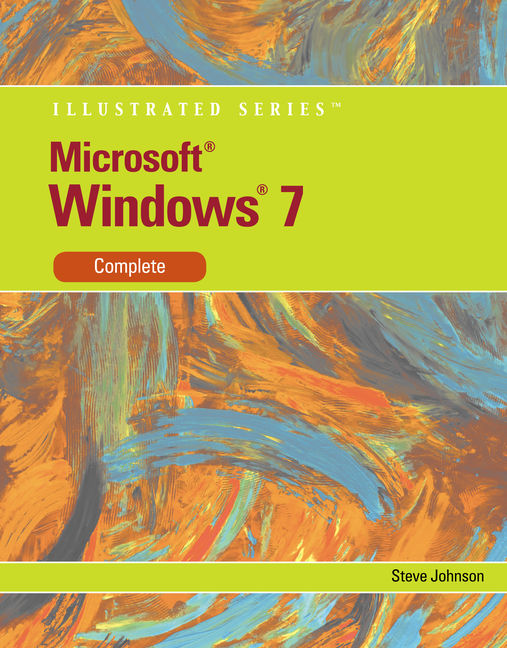 eBook: Microsoft® Windows 7: Illustrated Introductory
