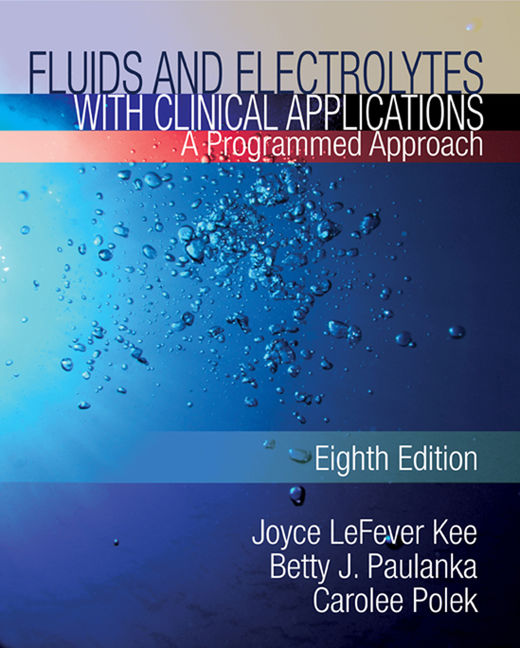 eBook: Fluids and Electrolytes with Clinical Applications