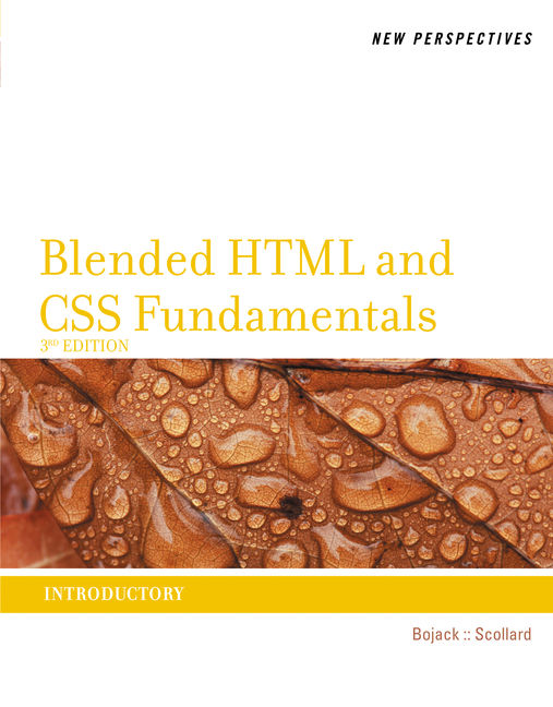 New Perspectives on Blended HTML and CSS Fundamentals