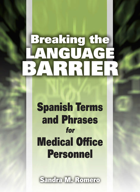 Administrative medical assisting 6th edition workbook answers ebook law liability and ethics for medical office professionals ebook breaking the language barrier spanish terms and fandeluxe Gallery