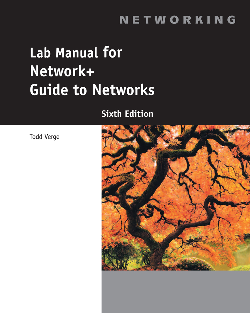 Lab Manual for Dean's Network+ Guide to Networks, 6th