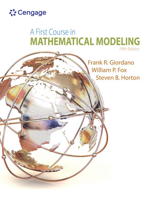 A First Course in Mathematical Modeling, 5th Edition