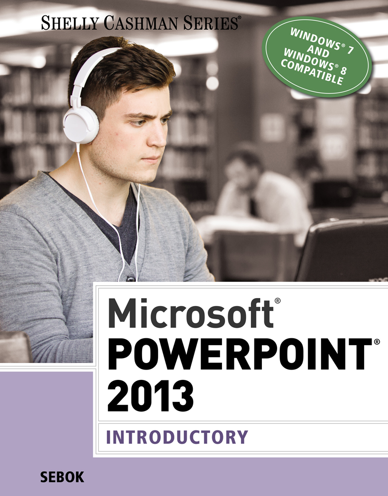 Ebook microsoft powerpoint 2013 introductory 9781285967981 microsoft powerpoint 2013 fandeluxe Choice Image
