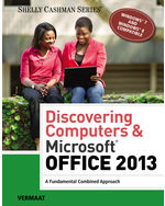 Discovering Computers Microsoft Office 2013 9781285169538 Cengage