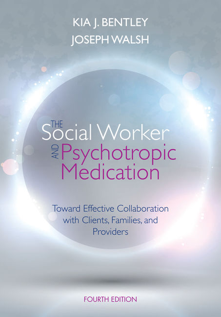 The Social Worker and Psychotropic Medication