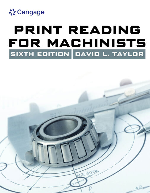 Print Reading for Machinists - 9781285419619 - Cengage