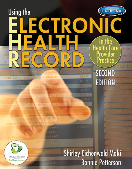 eBook: Using the Electronic Health Record in the Health Care Provider Practice