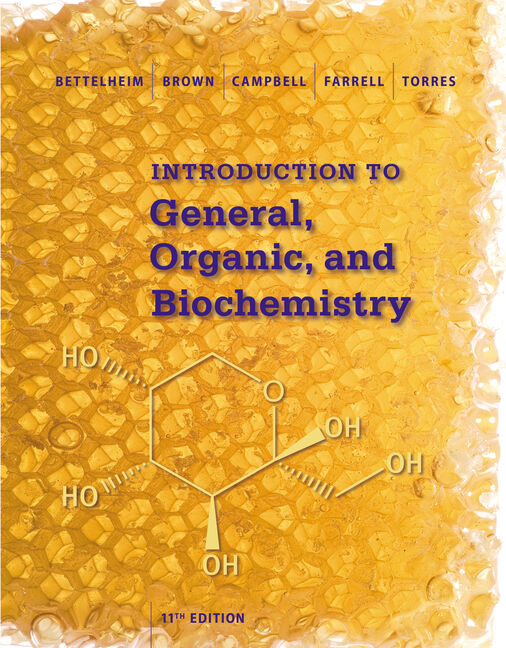 Student Solutions Manual for Bettelheim/Brown/Campbell/Farrell/Torres' Introduction to General, Organic and Biochemistry, 11th