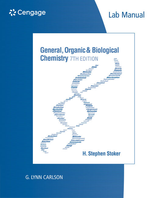 Lab Manual for Stoker's General, Organic, and Biological Chemistry, 7th