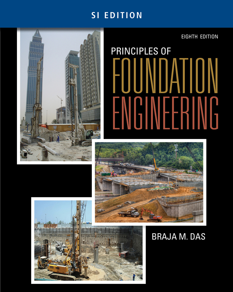 Principles Of Foundation Engineering Si Edition 9781305081567 Cengage