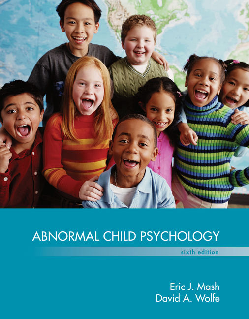 Test bank for abnormal child psychology 6th edition by mash wolfe.