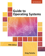 Guide To Operating Systems 9781305107649 Cengage