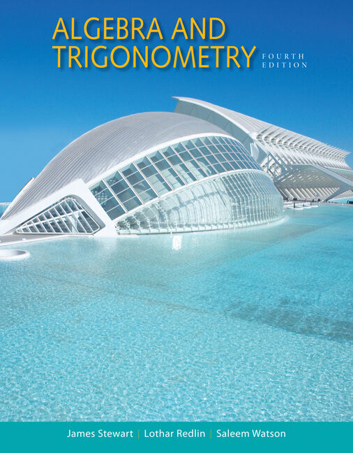 Study Guide for Stewart/Redlin/Watson's Algebra and Trigonometry, 4th