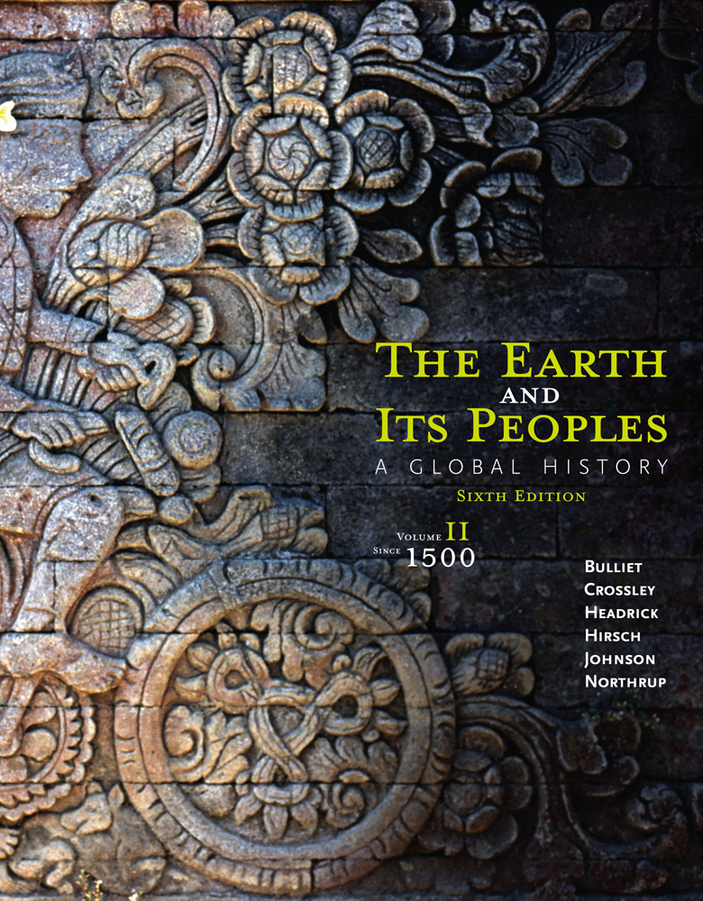 eBook: The Earth and Its Peoples: A Global History, Volume II: Since 1500