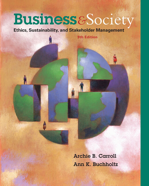eBook: Business and Society: Ethics, Sustainability, and Stakeholder Management