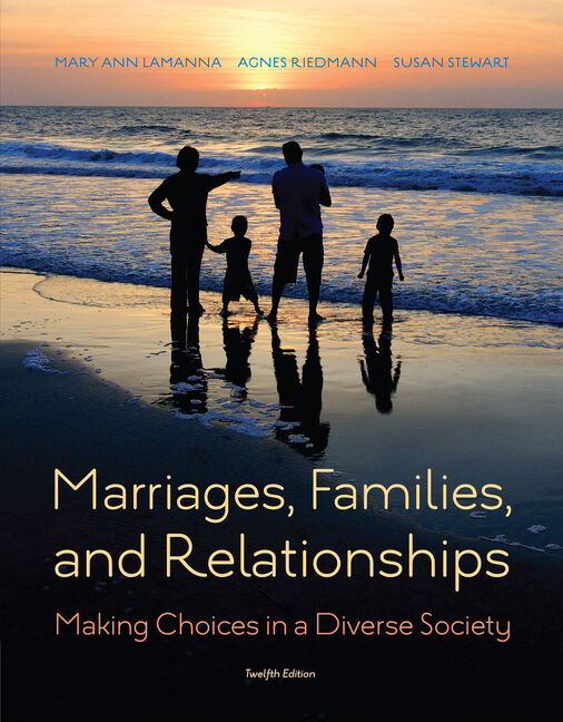 eBook: Marriages, Families, and Relationships: Making Choices in a Diverse Society