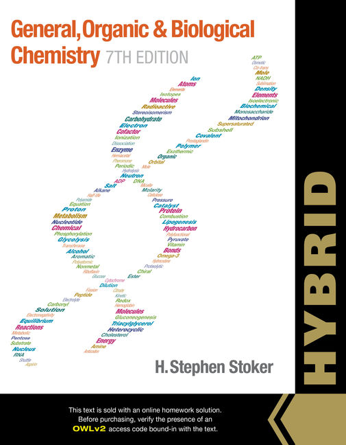 General, Organic, and Biological Chemistry, Hybrid (with OWLv2 Quick Prep for General Chemistry Printed Access Card)