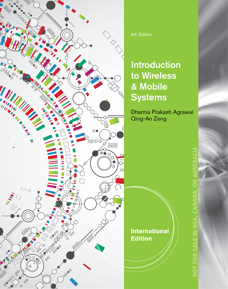 Introduction to Wireless and Mobile Systems, International Edition