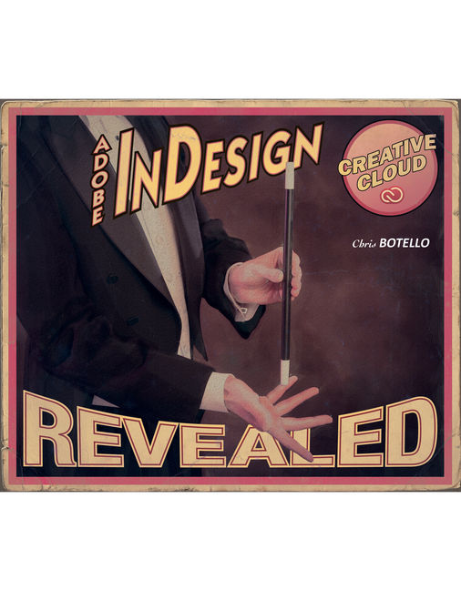 Adobe® InDesign Creative Cloud Revealed
