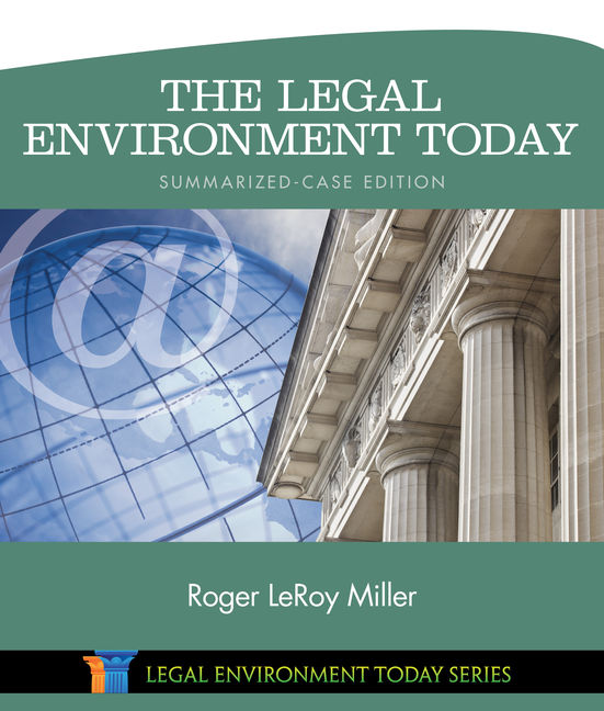 The legal environment today summarized case edition the legal environment today summarized case edition fandeluxe Images