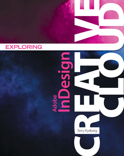 Exploring Adobe® InDesign Creative Cloud