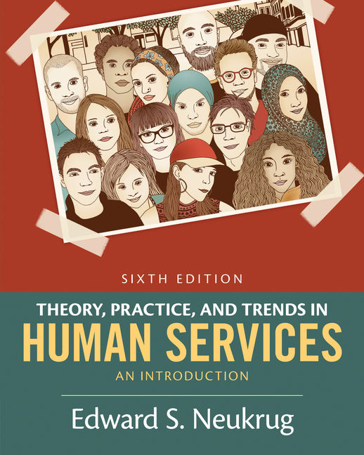 Theory practice and trends in human services 9781305271494 cengage theory practice and trends in human services fandeluxe Images