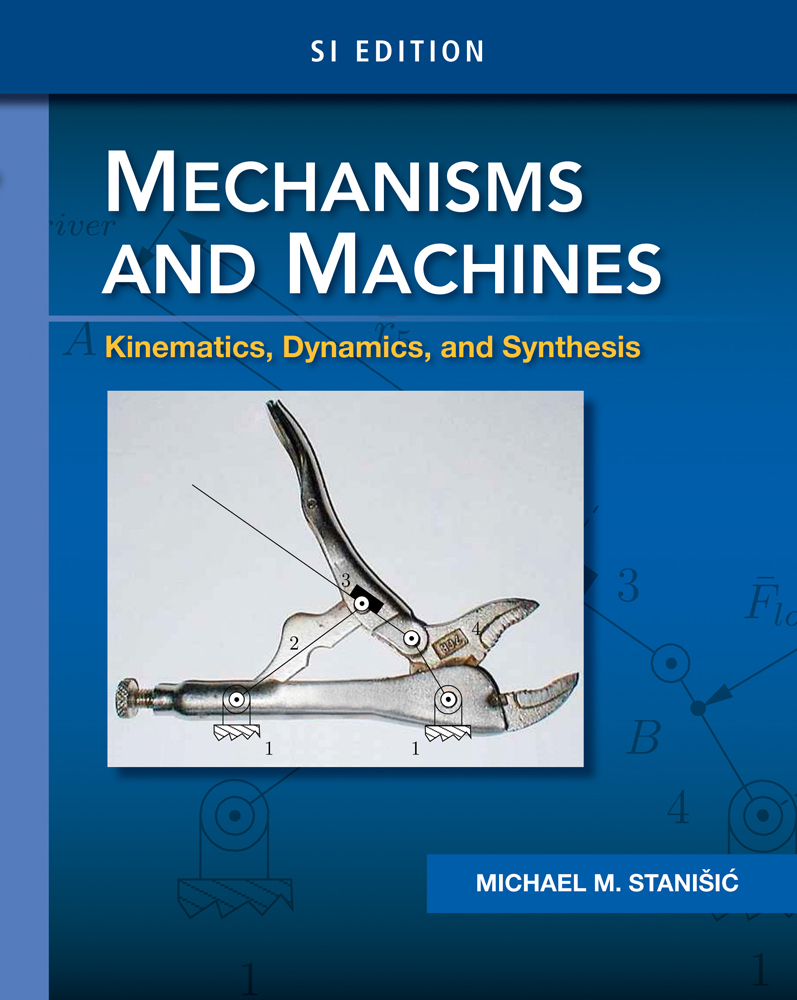 Ebook design of fluid thermal systems si version 9781133377443 design of fluid thermal systems si edition 4th edition ebook mechanisms and machines kinematics dynamics and synthesis si edition fandeluxe Images