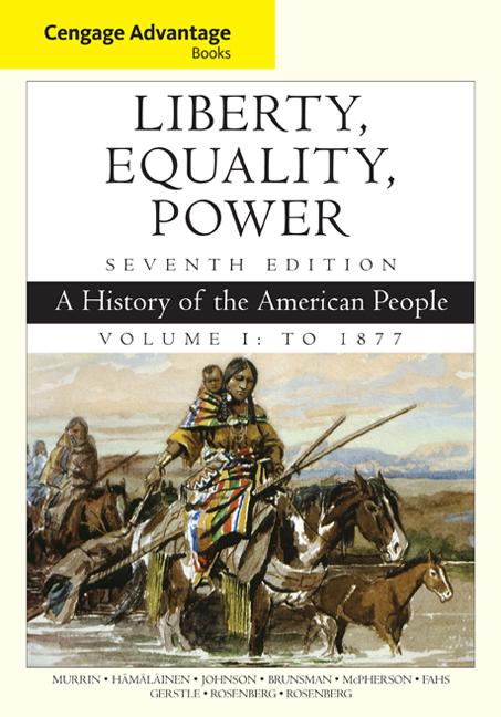 Cengage Advantage Books: Liberty, Equality, Power