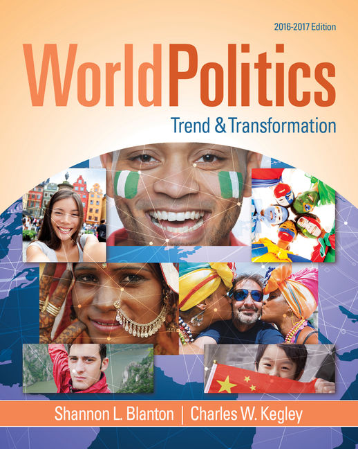 World Politics: Trend and Transformation, 2016 - 2017
