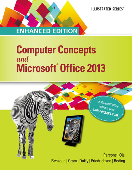 eBook: Enhanced Computer Concepts and Microsoft® Office 2013 Illustrated