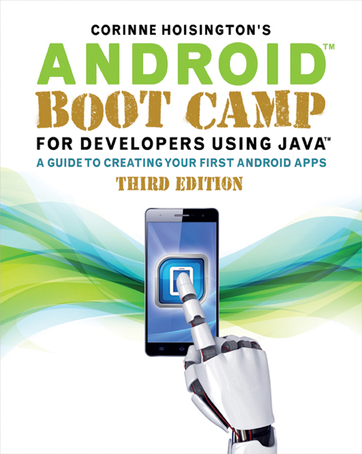Android Boot Camp for Developers Using Java®