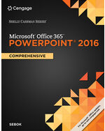 Bundle Shelly Cashman SeriesR MicrosoftR Office 365 PowerPoint 2016 Comprehensive SAM Assessment Training And Projects V10 Printed Access
