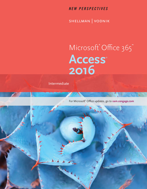 New Perspectives Microsoft® Office 365 & Access 2016