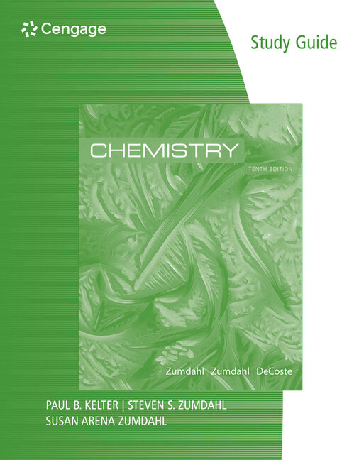 Study Guide for Zumdahl/Zumdahl/DeCoste's Chemistry, 10th Edition