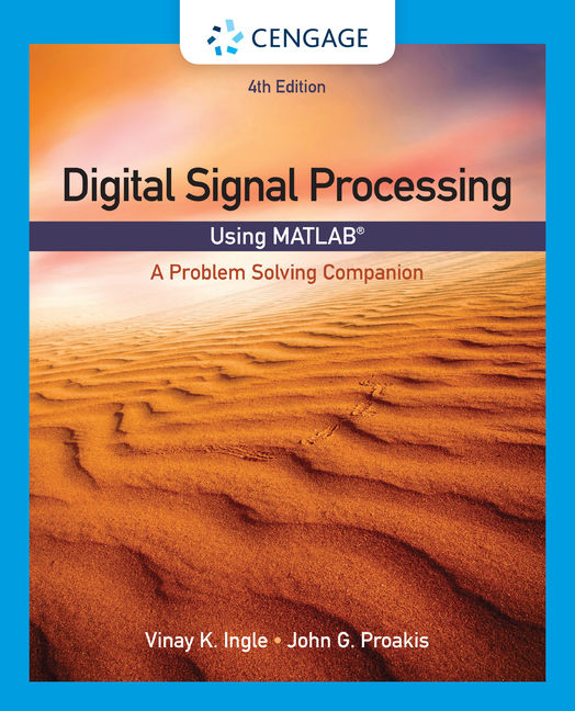 eBook: Digital Signal Processing Using MATLAB®: A Problem Solving Companion