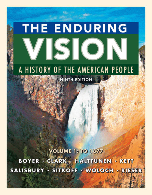 The enduring vision: a history of the american people, concise.