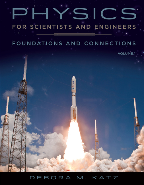 eBook: Physics for Scientists and Engineers: Foundations and Connections, Volume 1