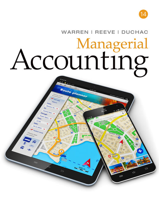 Working Papers for Warren/Reeve/Duchac's Managerial Accounting, 14E