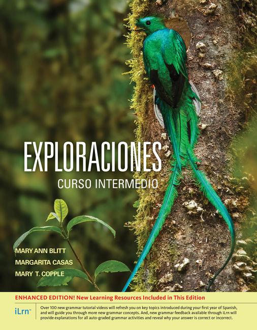 Exploraciones Curso Intermedio, Enhanced