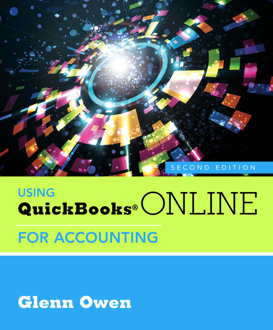 Using QuickBooks® Online for Accounting (with Online, 5 month Printed Access Card)