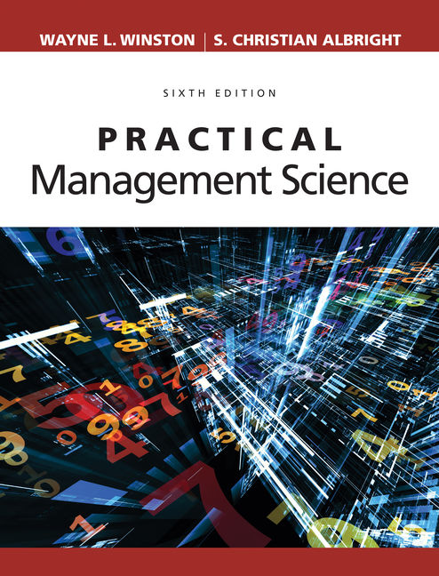Practical Management Science 9781337406659 Cengage