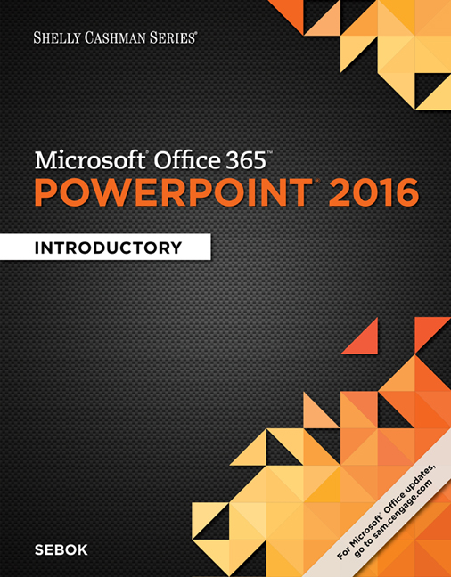 Ebook shelly cashman series microsoft office 365 powerpoint ebook shelly cashman series microsoft office 365 powerpoint 2016 introductory fandeluxe Gallery