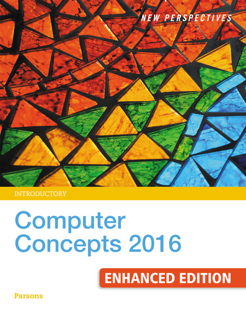 eBook: New Perspectives Computer Concepts 2016 Enhanced, Introductory