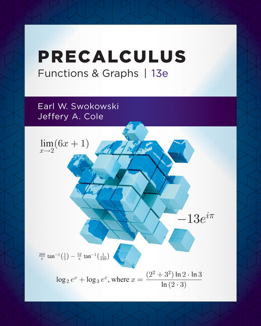 Student Solutions Manual for Swokowski/Cole's Precalculus: Functions and Graphs, 13th