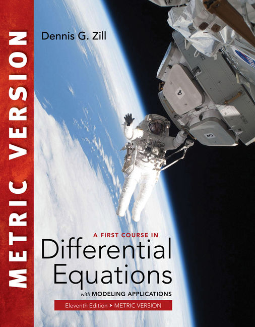 A First Course in Differential Equations with Modeling Applications, International Metric Edition