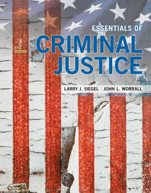 Essentials Of Criminal Justice 9781337557771 Cengage