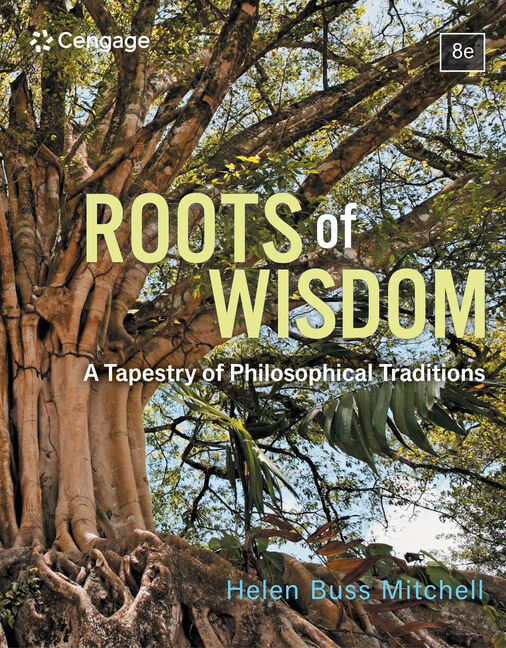 Roots of wisdom 9781285197128 cengage roots of wisdom a tapestry of philosophical traditions 8th edition fandeluxe Choice Image