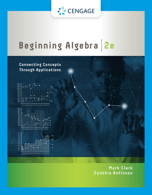 Student Solutions Manual for Clark/Anfinson's Beginning Algebra: Connecting Concepts through Applications, 2nd