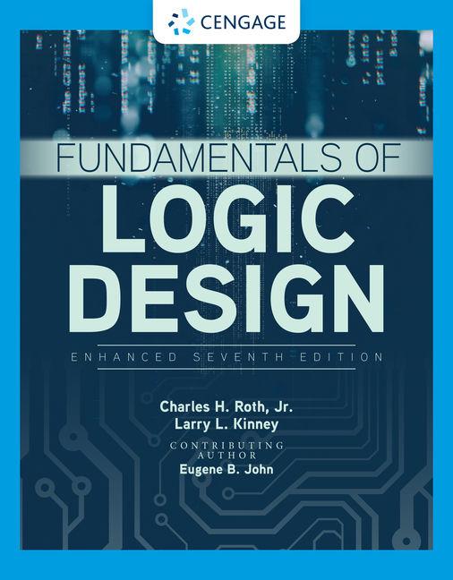 Fundamentals Of Logic Design Enhanced Edition 9781337620352 Cengage