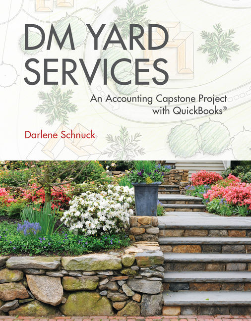 DM Yard Services: An Accounting Capstone Project with QuickBooks